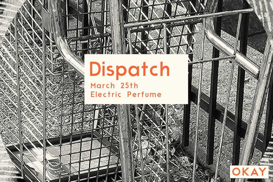 Dispatch Issue 01 Release